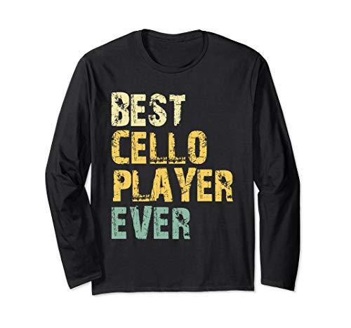 Best Cello Player Ever Vintage Retro Gift Long Sleeve T-Shirt (Best Cello Player Ever)