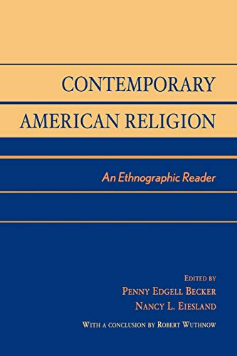 Contemporary American Religion: An Ethnographic Reader