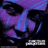 Cactus Peyotes by Cactus Peyotes (2002-06-24)