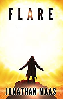 Flare: An End of the World Philosophical Horror by [Maas, Jonathan]