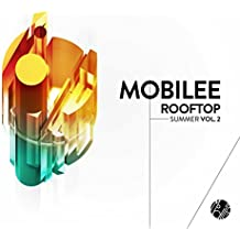 Mobilee Rooftop Summer Vol. 2