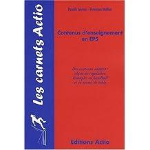 Contenus d'enseignement en EPS : des contenus adaptes : objets de regulation exemples en handball et en tennis de table