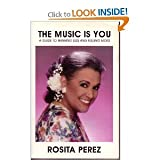 The Music Is You, Rosita Perez, 096113545X