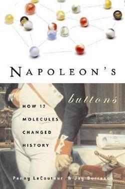 Penny M. Le Couteur: Napoleon's Buttons (Paperback); 2004 Edition
