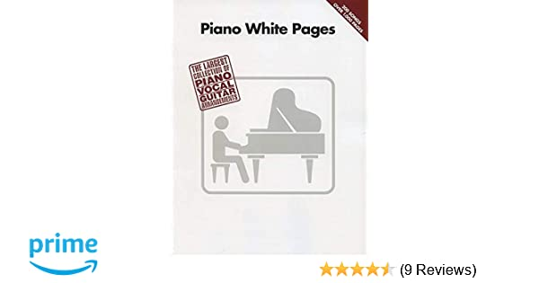 Piano White Pages The Largest Collection Of Pianovocalguitar