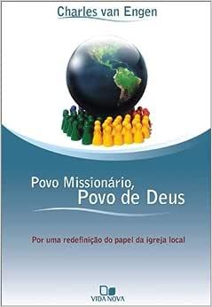 Povo missionário, povo de Deus: Por uma redefinição do papel da igreja local