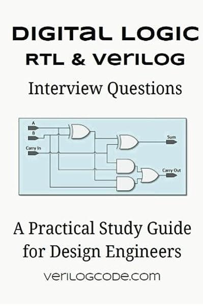 Digital Logic Rtl Verilog Interview Questions Johnson Trey 9781512021462 Amazon Com Books