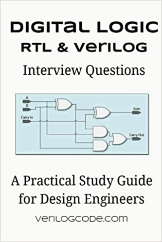 Digital Logic Rtl Verilog Interview Questions Johnson Trey 9781512021462 Amazon Com Books