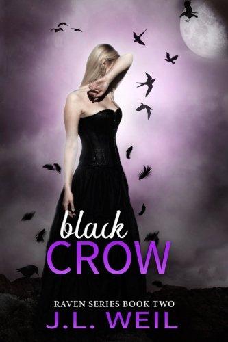 Black Crow Raven J L Weil
