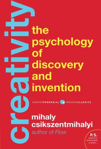 Creativity: Flow and the Psychology of Discovery and Invention by Harper Perennial