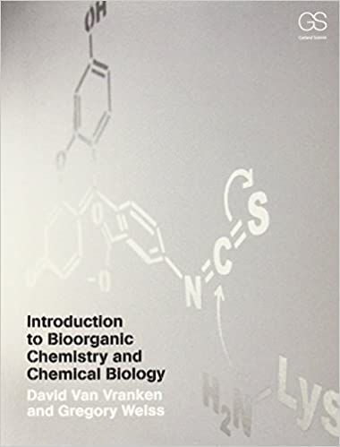 Introduction to bioorganic chemistry and chemical biology introduction to bioorganic chemistry and chemical biology 1st edition fandeluxe Images