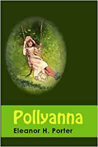 Pollyanna eleanor h porter 9781439297292 books for Eleanor h porter images