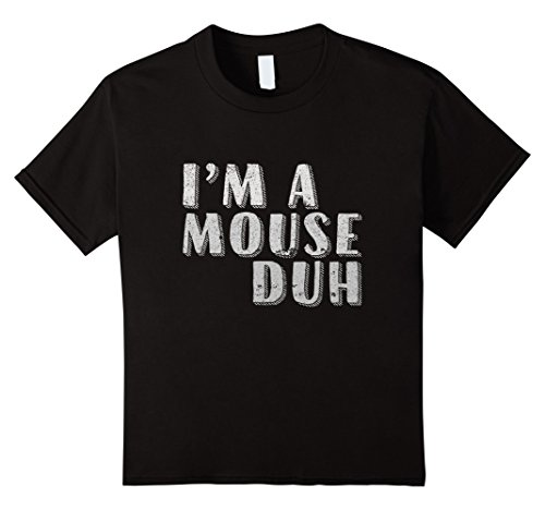 Mouse Costume Whiskers (Kids I'm a Mouse Duh - Cute Mouse Costume - Halloween Shirt 12 Black)