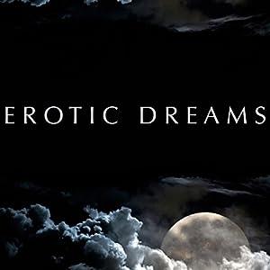 Erotic Dreams Audiobook