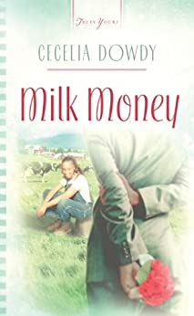 Milk Money (Truly Yours Digital Editions) by [Dowdy, Cecelia]