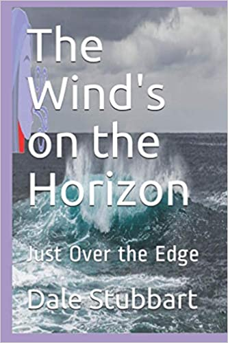 The Wind's on the Horizon, Just Over the Edge