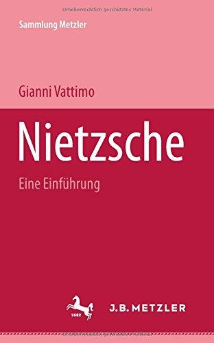 Nietzsche: Eine Einführung (Sammlung Metzler)