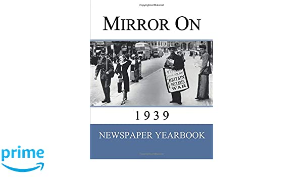 Newspaper Yearbook containing 120 front pages from 1939 Mirror On 1939 Unique birthday gift present idea.