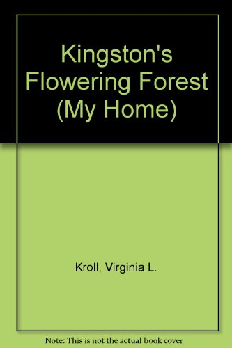 (Kingston's Flowering Forest (My Home))