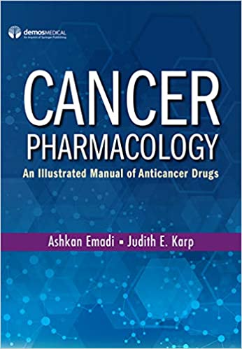 Cancer Pharmacology: An Illustrated Manual of Anticancer Drugs (Paperback) – Highly Rated Pharmacology Book