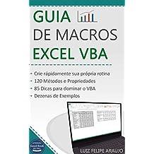 Guia de Macros: Excel VBA (Portuguese Edition)