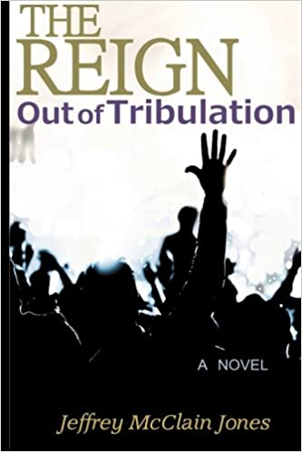 The REIGN: Out of Tribulation: Volume 1