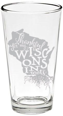 Proud of my Wisconsin Roots Beer glass 16 oz. USA Made