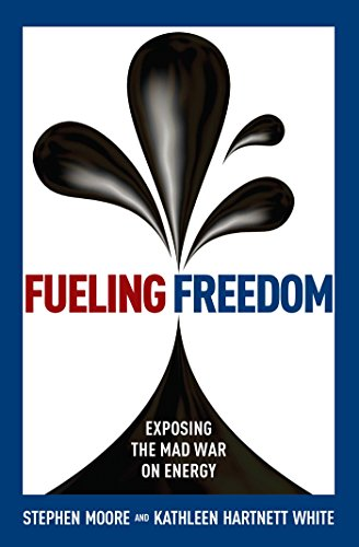 Fueling Freedom: Exposing the Mad War on Energy ()