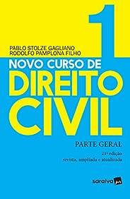 Novo curso de direito civil : Parte geral - 21ª edição de 2019