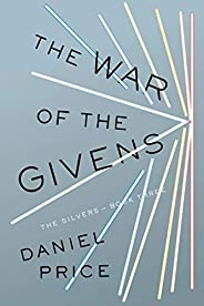 The War of the Givens (The Silvers Series Book 3) (English Edition)