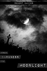 From Darkness to Moonlight