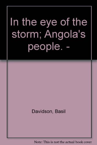 In the eye of the storm: Angola's people