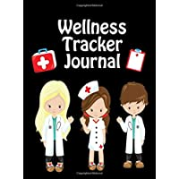 Wellness Tracker Journal: Daily Health Status Records Notebook for Kids and Adults...