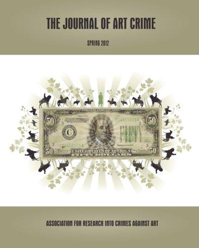The Journal of Art Crime: Spring 2012 (Volume 7)