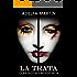 La TRATA . Corrupciòn e indiferencia (Spanish Edition)