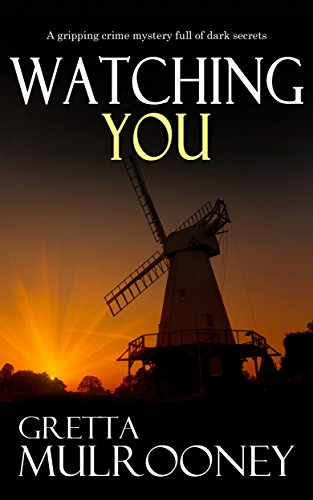 WATCHING YOU a gripping crime mystery full of dark secrets cover
