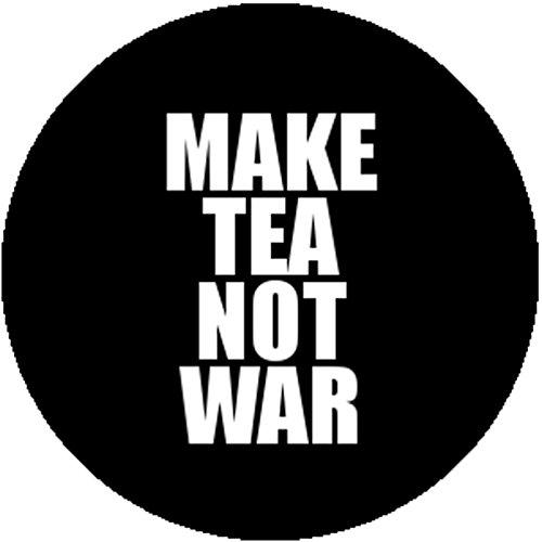 Peace War Costume Not (Fashion Badge Button Pin Make Tea Not War Cute Peace Hippie Socialist)
