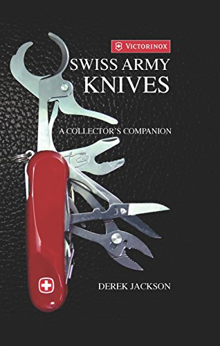 Swiss Army Knives A Collectors Edition [Jackson, Derek] (Tapa Dura)