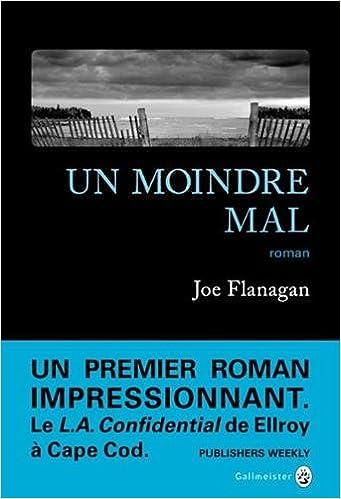 Un moindre mal de Joe Flanagan 2017