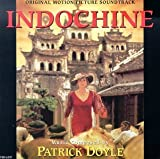 Indochine: Original Motion Picture Soundtrack