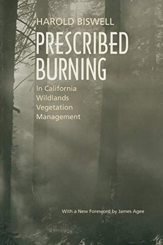 Prescribed Burning in California Wildlands Vegetation Management