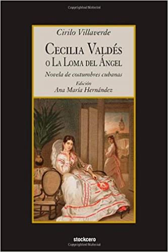 Download - Cecilia Valdes o la Loma del Angel by Cirilo Villaverde