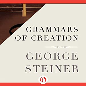 Grammars of Creation Audiobook