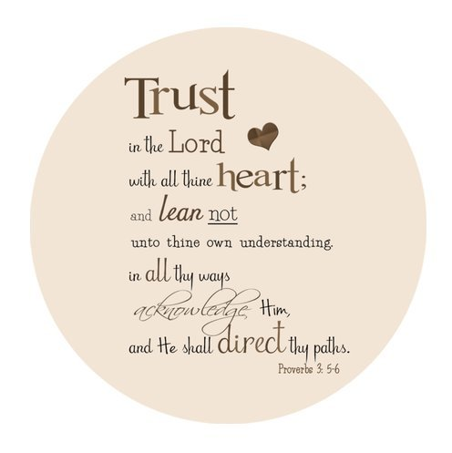 "Trust in the Lord with all thine heart;and lean not unto thine own understanding.in all thy ways acknowledge Him Proverbs 3:5-6 Cloth Cover Round Mouse Pad 7.87""x7.87"""