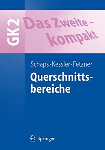 Das Zweite - kompakt: Querschnittsbereiche - GK 2 (Springer-Lehrbuch) (German Edition) PDF