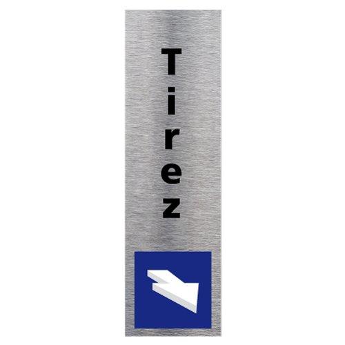Plaque de porte Tirez vertical en Aluminium Brossé Inoxydable - Pictogramme Tirez vertical Porte Rectangle Dimensions 170 x 50 mm - Double face autocollant adhésif au dos - Tirez vertical Signalétique.biz France Q0136