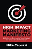 High Impact Marketing Manifesto
