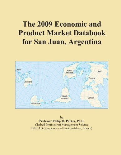 The 2009 Economic and Product Market Databook for San Juan, Argentina