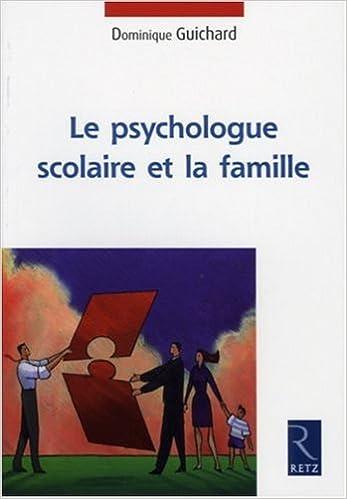 Livres gratuits Le psychologue scolaire et la famille pdf, epub