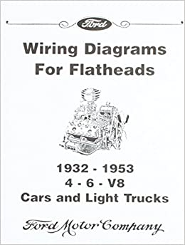 Wiring Diagrams for Ford Flatheads - 4, 6, V8 1932-1953 ... on